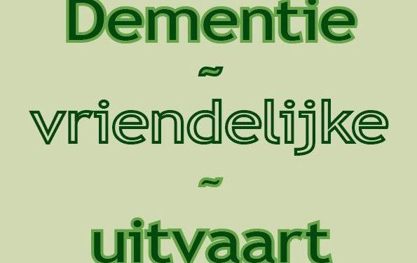 Dementievriendelijke uitvaart